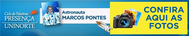 Fotos ciclo de palestra UniNorte Marcos Pontes